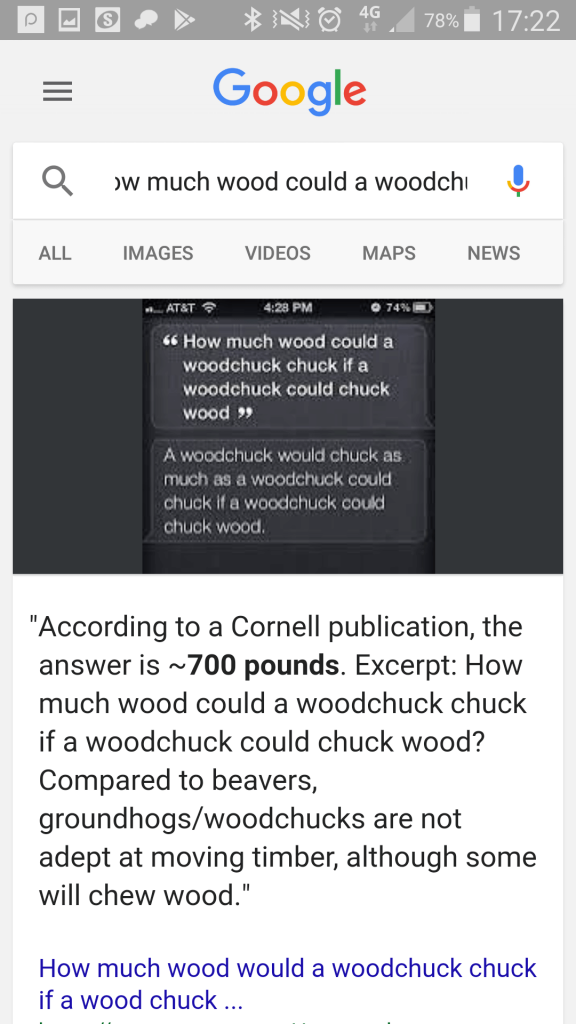 "Google mobile search: ""how much wood could a woodchuck chuck if a woodchuck could chuck wood?"""